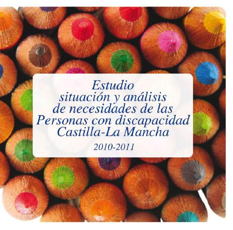 Portada del Estudio de Situación y Análisis de Necesidades de las Personas con Discapacidad en Castilla-La Mancha 2010-2011