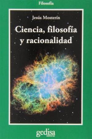 'Ciencia, filosofía y racionalidad', ensayo del filósofo Jesús Mosterín