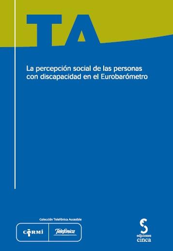 Portada de La percepción social de las personas con discapacidad en el Eurobarómetro