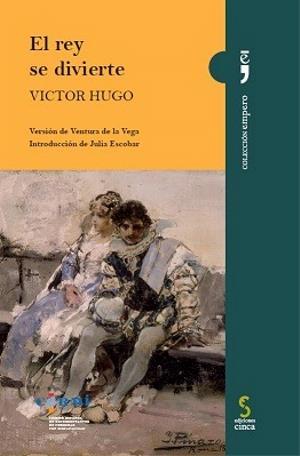 """3165463f8 Portada de """"El rey se divierte†, de Victor Hugo"""