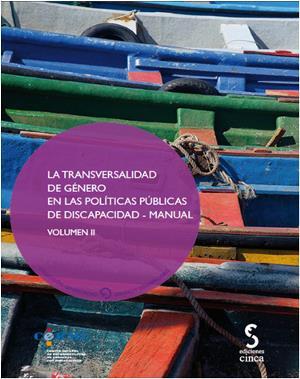 Portada de 'La transversalidad de género en las políticas públicas de discapacidad - Manual. Volumen II'