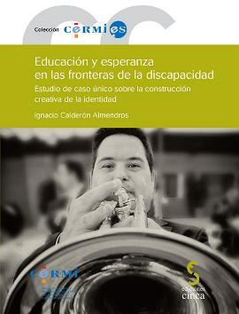"""Portada del estudio """"Educación y esperanza en las fronteras de la discapacidad"""", de Ignacio Calderón"""