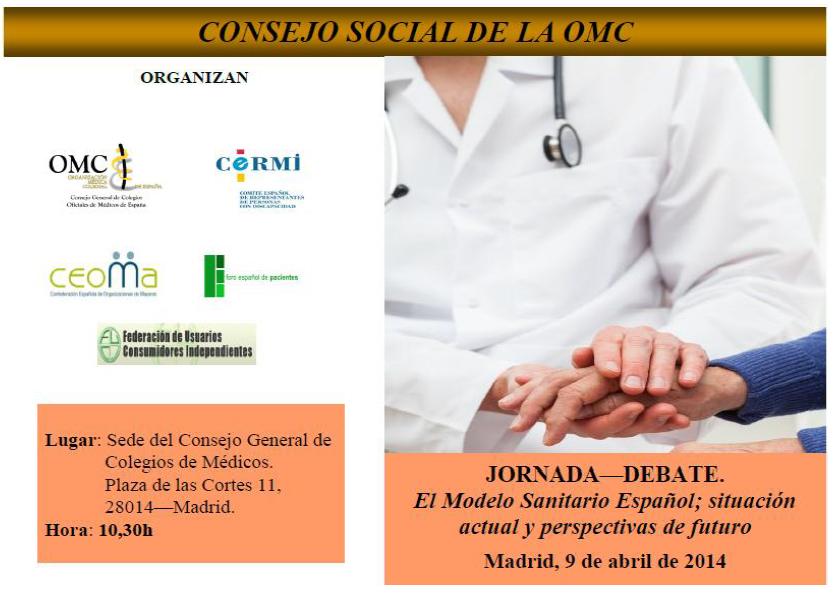 """Jornada-Debate """"El Modelo Sanitario Español; situación actual y perspectivas de futuro"""""""
