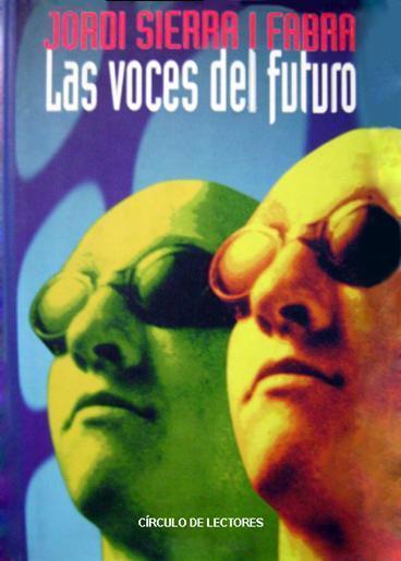"""""""Las voces del futuro"""", de Jordi Sierra i Fabra"""