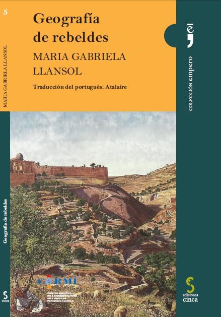 """Portada de """"Geografía de rebeldes"""", de Maria Gabriela Llansol"""